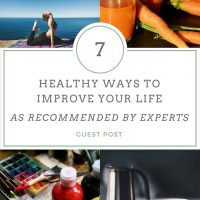 7 healthy ways to improve your life – As recommended by experts