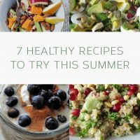 7 healthy recipes to try this summer