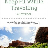 6 Easy Ways to Keep Fit While Travelling