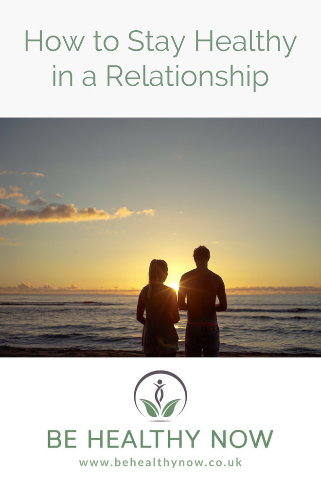 How to stay healthy in relationship