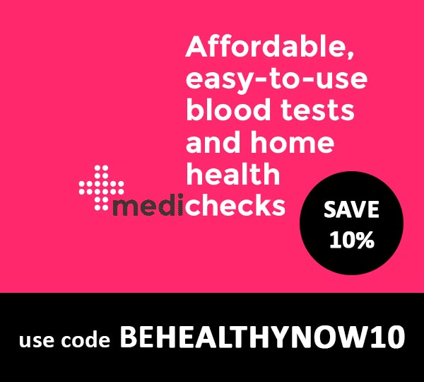 Save 10% on Medichecks tests - use code BEHEALTHYNOW10