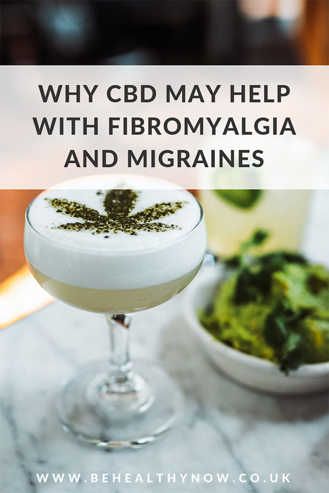 why CBD may help with fibromyalgia and migraines