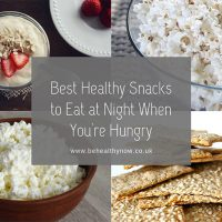 Best Healthy Snacks to Eat at Night When You're Hungry