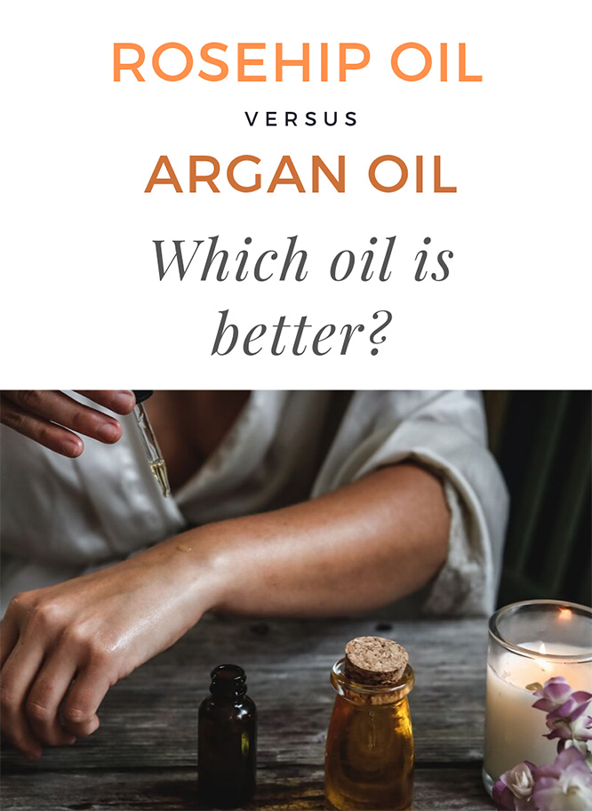 Rosehip oil vs argan-oil: Which oil is better?