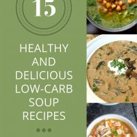 15 Healthy and Delicious Low-Carb Soup Recipes